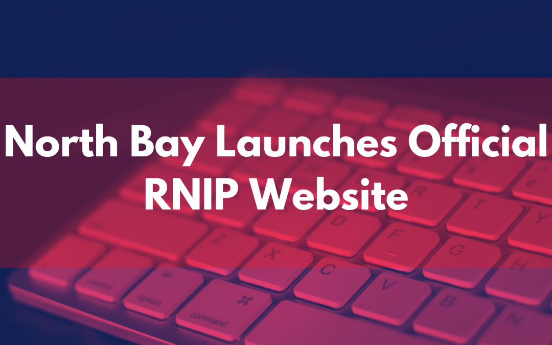 North Bay Launches Official RNIP Website